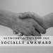Networking Tips for the Socially Awkward