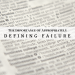 The Importance of Appropriately Defining Failure