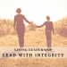 Living Leadership - Leading with Integrity
