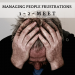 Managing People Frustrations (Part I)