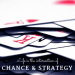 Leadership Inspiration - Chance and Strategy
