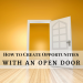 How to Create Opportunities with an Open Door