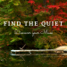 Leadership Inspiration - Find the Quiet