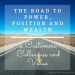 Leadership Inspiration - The Road to Power
