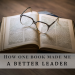 How one book made me a better leader