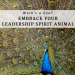 Work's a zoo? Embrace your leadership spirit animal