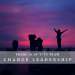 "Change Leadership - There is an ""i"" in Team"