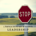Five Things to Start & Stop in Leadership