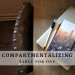 Compartmentalizing, Table for One